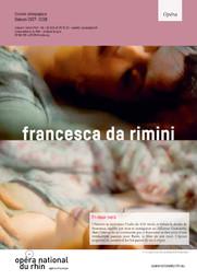 Francesca da Rimini. 2017/2018, Opéra National du Rhin  