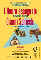 Affiche : L'Heure espagnole, Ravel & Gianni Schicchi, Puccini. 2016/2017, Opéra national de Lorraine  