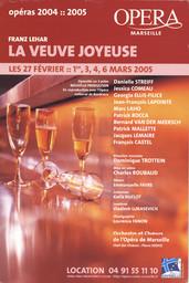 Affiche : Veuve joyeuse (La). 2004/2005, Opéra de Marseille |