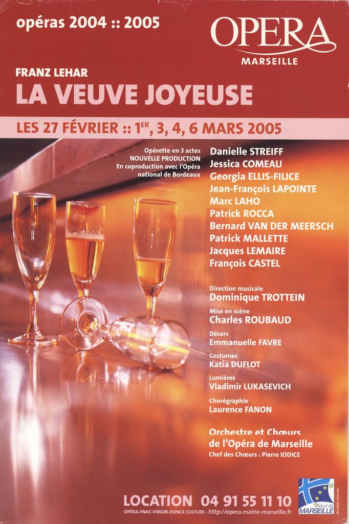 Affiche : Veuve joyeuse (La). 2004/2005, Opéra de Marseille  