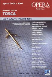 Affiche : Tosca. 2004/2005, Opéra de Marseille |