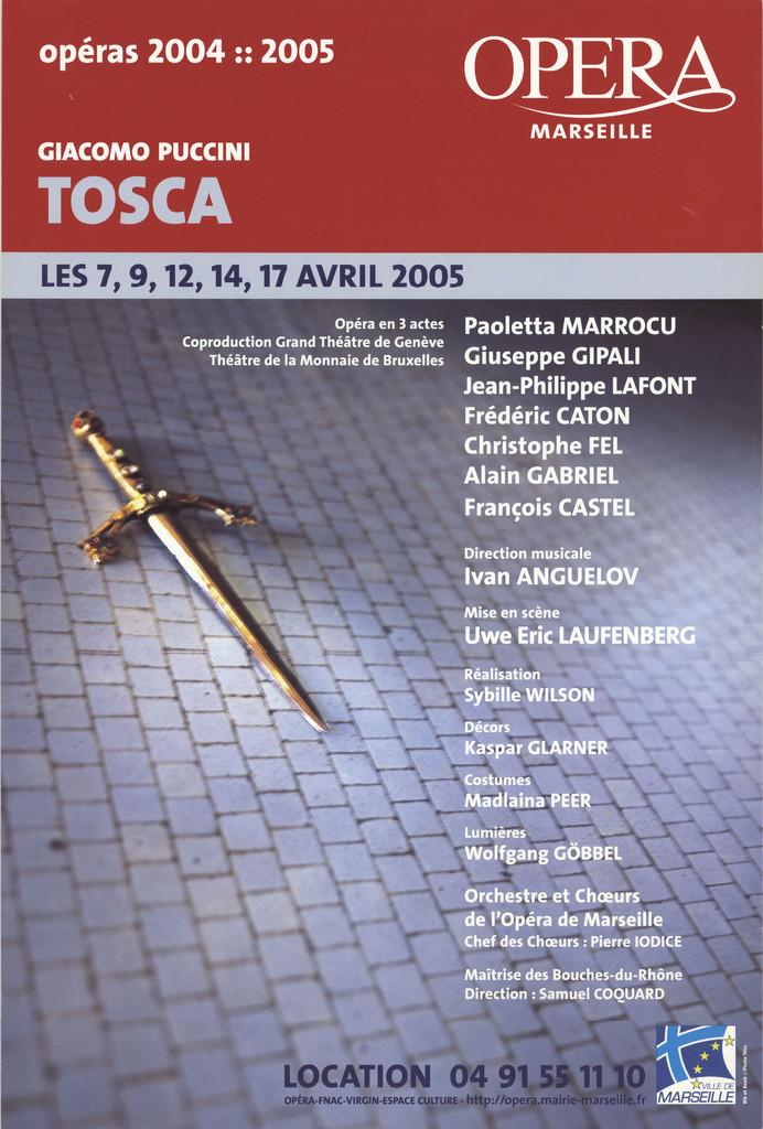 Affiche : Tosca. 2004/2005, Opéra de Marseille  