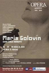 Affiche : Maria Golovin. 2005/2006, Opéra de Marseille |