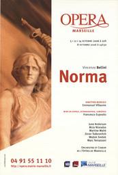 Affiche : Norma. 2006/2007, Opéra de Marseille |