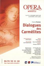 Affiche : Dialogues des Carmélites. 2006/2007, Opéra de Marseille |