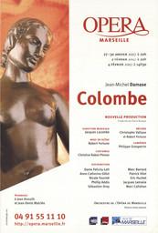 Affiche : Colombe. 2006/2007, Opéra de Marseille |