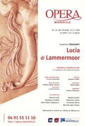 Affiche : Lucia di Lammermoor. 2006/2007, Opéra de Marseille |