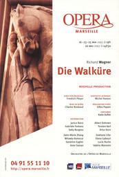 Affiche : Walkyrie (La). 2006/2007, Opéra de Marseille |