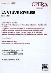 Programme de Salle : Veuve joyeuse (La). 2004/2005, Opéra de Marseille |