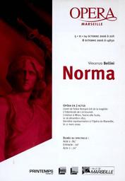Programme de Salle : Norma. 2006/2007, Opéra de Marseille |