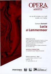 Programme de Salle : Lucia di Lammermoor. 2006/2007, Opéra de Marseille |