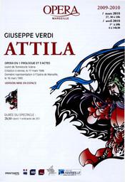 Programme de Salle : Attila. 2009/2010, Opéra de Marseille |
