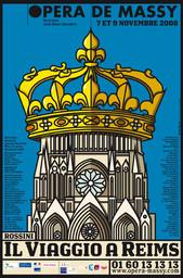 Affiche : Viaggio a Reims (Il). 2008/2009, Opéra de Massy |