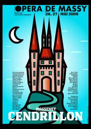 Affiche : Cendrillon. 2008/2009, Opéra de Massy |
