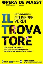 Affiche : Trovatore (Il). 2010/2011, Opéra de Massy |