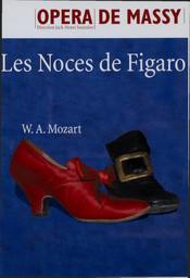 Programme de Salle : Noces de Figaro (Les). 2005/2006, Opéra de Massy |