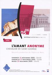 Affiche : Amant Anonyme (L'). 2005/2006, Opéra-Théâtre de Metz Métropole |