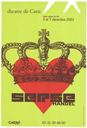Affiche : Serse. 2003/2004, Théâtre de Caen |