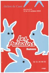 Affiche : Paladins (Les). 2004/2005, Théâtre de Caen |