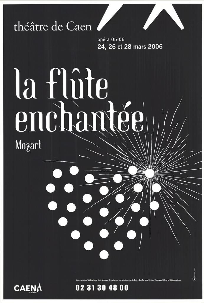 Affiche : Flûte enchantée (La). 2005/2006, Théâtre de Caen |