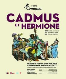 Affiche : Cadmus et Hermione. 2007/2008, Théâtre national de l'Opéra-comique |