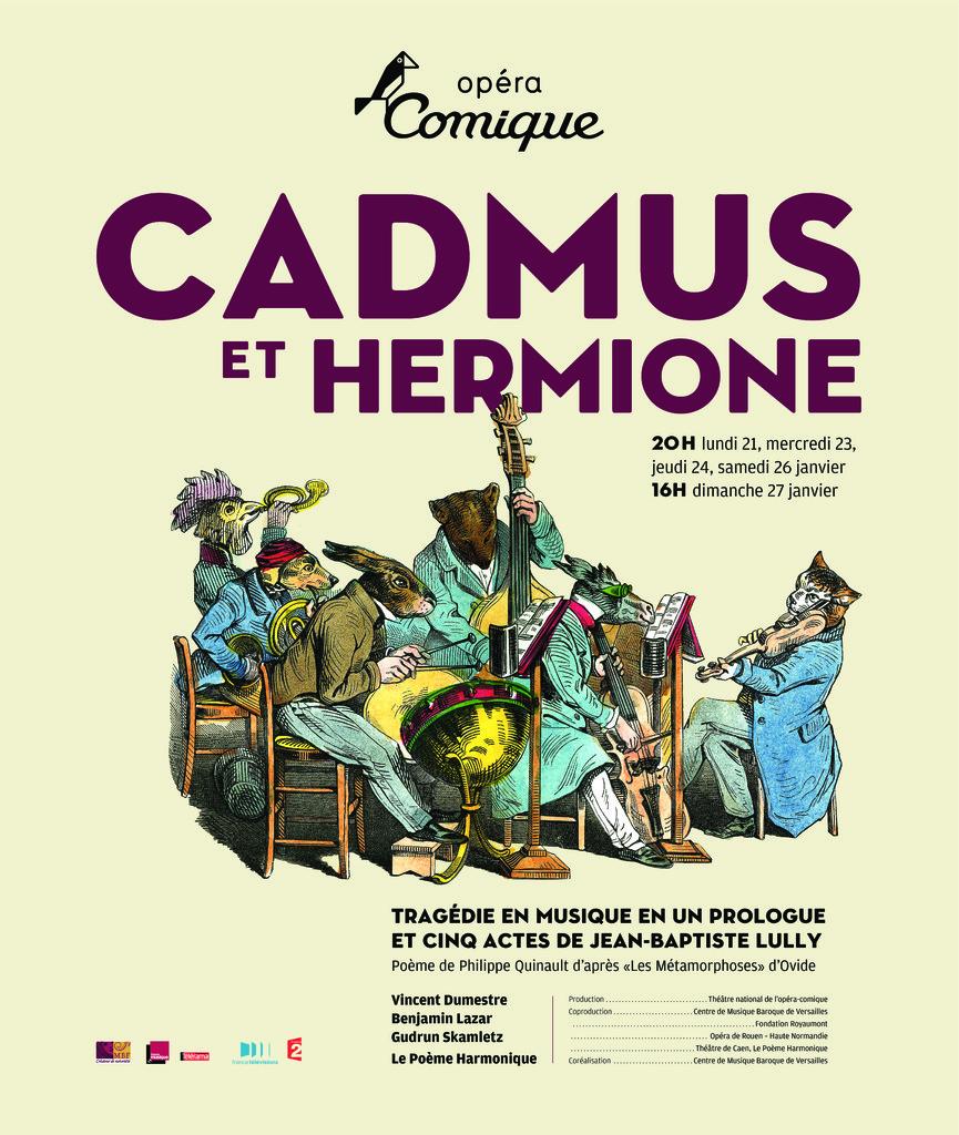 Affiche : Cadmus et Hermione. 2007/2008, Théâtre national de l'Opéra-comique  