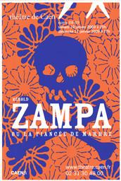 Affiche : Zampa ou la fiancée de marbre. 2008/2009, Théâtre de Caen |