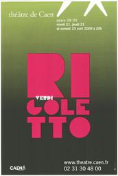 Affiche : Rigoletto. 2008/2009, Théâtre de Caen |