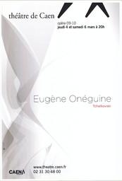 Affiche : Eugène Onéguine. 2009/2010, Théâtre de Caen |