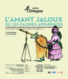 Affiche : Amant jaloux ou les fausses apparences (L'). 2009/2010, Théâtre national de l'Opéra-comique |