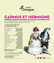 Affiche : Cadmus et Hermione. 2010/2011, Théâtre national de l'Opéra-comique |
