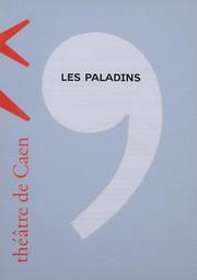 Programme de Salle : Paladins (Les). 2004/2005, Théâtre de Caen |