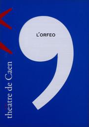 Programme de Salle : Orfeo (L'). 2005/2006, Théâtre de Caen |