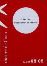 Programme de Salle : Zampa ou la fiancée de marbre. 2008/2009, Théâtre de Caen |