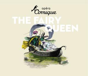 Affiche : Fairy Queen (The). 2009/2010, Théâtre national de l'Opéra-comique  