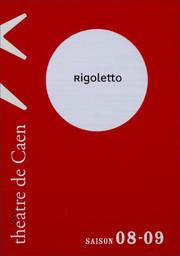 Programme de Salle : Rigoletto. 2008/2009, Théâtre de Caen |