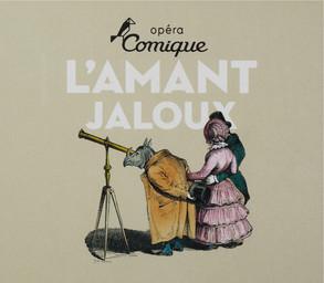 Programme de Salle : Amant jaloux ou les fausses apparences (L'). 2009/2010, Théâtre national de l'Opéra-comique |