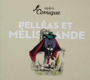 Programme de Salle : Pelléas et Mélisande. 2009/2010, Théâtre national de l'Opéra-comique |