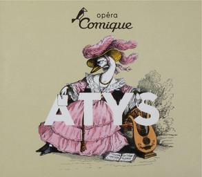 Programme de Salle : Atys. 2010/2011, Théâtre national de l'Opéra-comique |