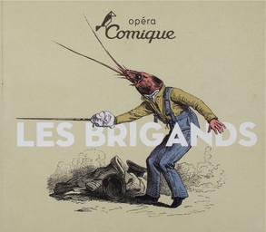 Programme de Salle : Brigands (Les). 2010/2011, Théâtre national de l'Opéra-comique |