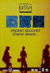 Programme de Salle : Chemin faisant.... 2000/2001, Opéra de Rennes |