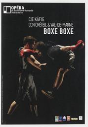 Programme de Salle : Boxe boxe. 2011/2012, Opéra de Rouen Haute-Normandie |