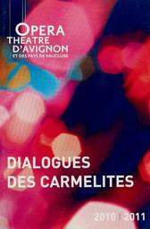 Programme de Salle : Dialogues des Carmélites. 2011/2012, Opéra Grand Avignon |