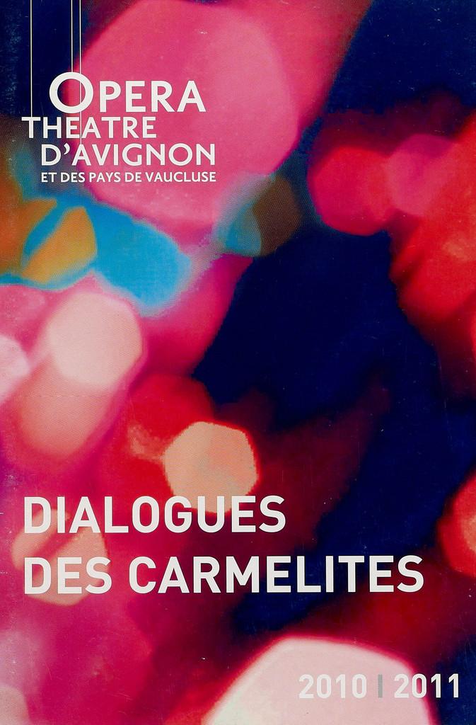 Programme de Salle : Dialogues des Carmélites. 2011/2012, Opéra Grand Avignon  