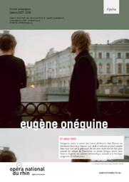 Eugène Onéguine. 2017/2018, Opéra national du Rhin |