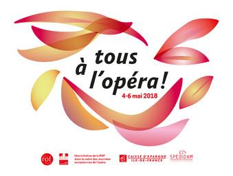 Tous à l'Opéra ! - Edition 2018 : Dossier de presse. 2018, Réunion des Opéras de France  