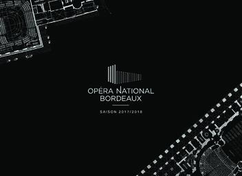Opéra National Bordeaux - Brochure de saison. 2017/2018 |