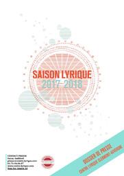 Centre Lyrique Clermont-Auvergne - Brochure de saison. 2017/2018, Centre Lyrique Clermont-Auvergne |