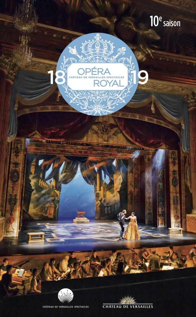 Opéra royal de Versailles - Brochure de saison. 2018/2019, Opéra royal de Versailles |