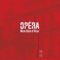 Opéra Nice Côte d'Azur - Brochure de Saison. 2018/2019, Opéra Nice Côte d'Azur |